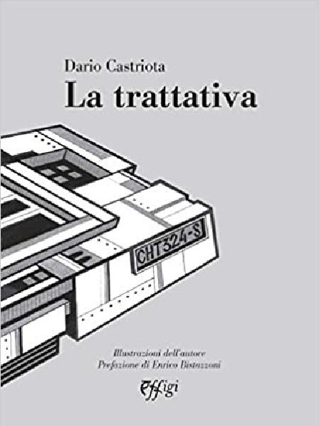 La trattativa di Dario Castriota