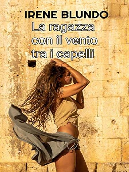La ragazza con il vento tra i capelli (di Irene Blundo)