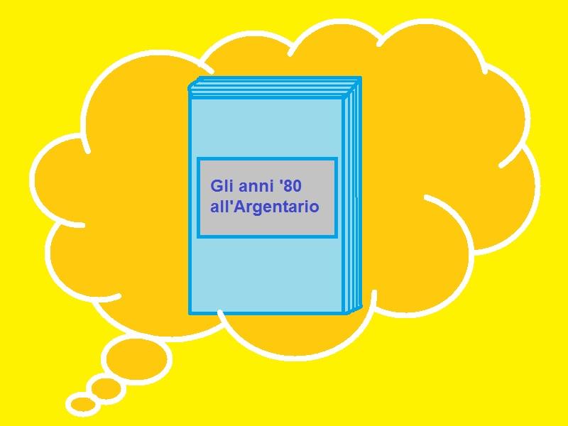 Gli anni '80 all'Argentario